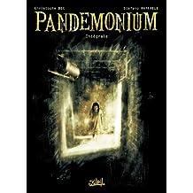 Pandemonium Intégrale T01 à T03