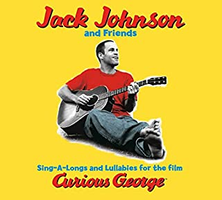 Sing-a-Longs & Lullabies for the Film Curious George by Jack Johnson (B000H0MGXM) | Amazon Products