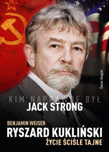 Ryszard Kuklinski Zycie scisle tajne