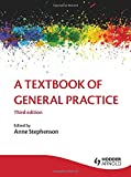 A Textbook of General Practice 3E