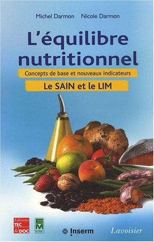 L'équilibre nutritionnel : Concepts de base et nouveaux indicateurs (Le SAIN et le LIM) (1Cédérom)