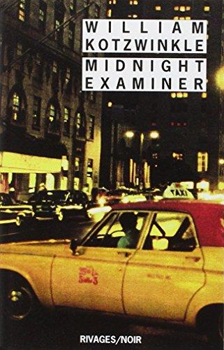Midnight Examiner par William Kotzwinkle