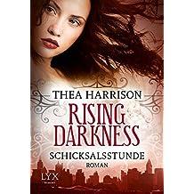 Rising Darkness - Schicksalsstunde (Rising-Darkness-Reihe, Band 2)