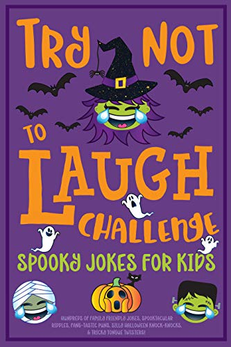 llenge Spooky Jokes for Kids: Hundreds of Family Friendly Jokes, Spooktacular Riddles, Fang-tastic Puns, Silly Halloween Knock-Knocks, & Tricky Tongue Twisters! (English Edition) ()