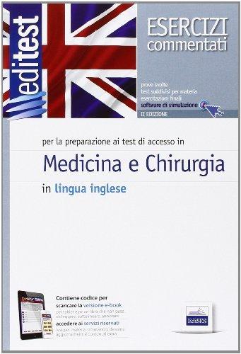 EdiTEST. Medicina e odontoiatria. Esercizi commentati. Per la preparazione agli esami di ammissione in lingua inglese. Con espansione online by aa vv (2013-12-09)