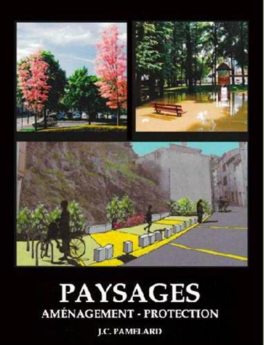 Paysages : Amnagement, protection