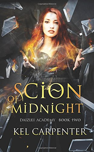 Scion of Midnight: Volume 2 (Daizlei Academy)