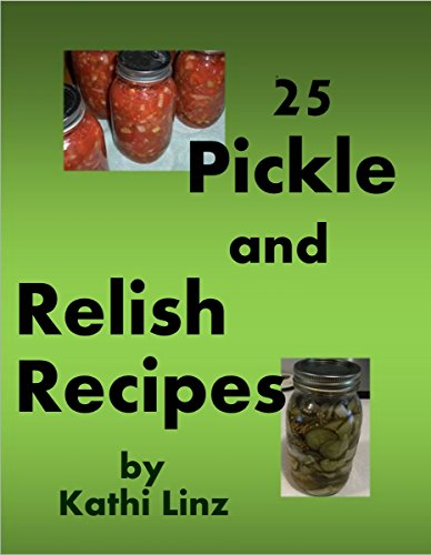 25 Pickle and Relish Recipes (English Edition) Vintage-relish