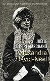 Alexandra David-Néel : Le destin d'une exploratrice exceptionnelle