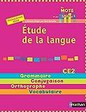 Etude de la langue CE2 : Programme 2008