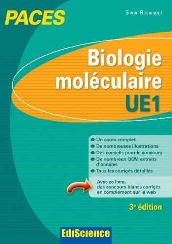 Biologie moléculaire-UE1 PACES - 3e éd.: Manuel, cours + QCM corrigés de Simon Beaumont (19 juin 2013) Broché