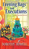 Evening Bags and Executions (Haley Randolph Mystery Series)