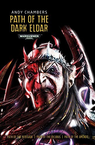 Path of the Dark Eldar (Warhammer) by Andy Chambers (2015-03-17) par Andy Chambers