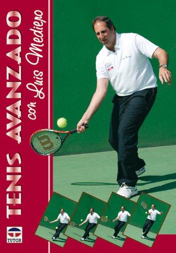 Tenis Avanzado Con Luis Mediero por Luis Mediero
