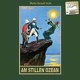 Am stillen Ozean: mp3-Hörbuch, Band 11 der Gesammelten Werke (Karl Mays Gesammelte Werke)