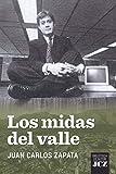 Los midas del valle (Spanish Edition)