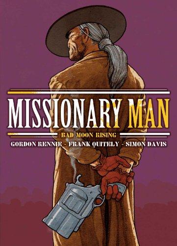 Missionary Man Bad Moon Rising (2000 Ad) por Gordon Rennie