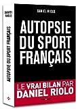Telecharger Livres Autopsie du sport francais (PDF,EPUB,MOBI) gratuits en Francaise