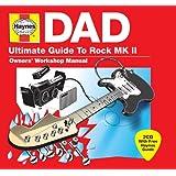 Haynes Dad - Ultimate Guide To Rock Mk Ii