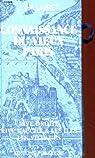Connaissance du Vieux Paris. Rive droite - Rive gauche & Les Iles - Les Villages. Réédition et réunion des 3 ouvrages. par Hillairet