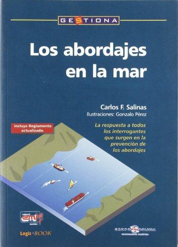 Los abordajes en la mar (Gestiona) por Carlos F. Salinas