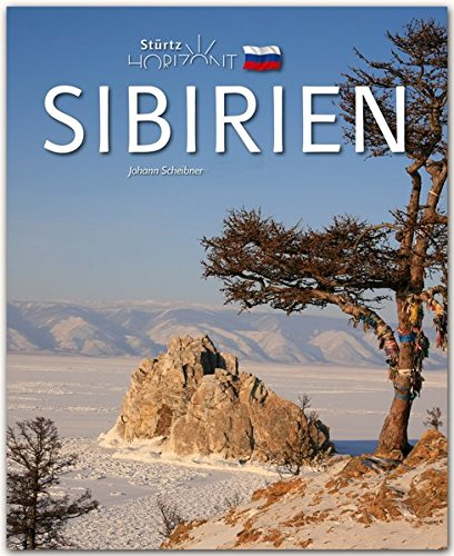 Preisvergleich Produktbild Horizont SIBIRIEN - 160 Seiten Bildband mit über 250 Bildern - STÜRTZ Verlag