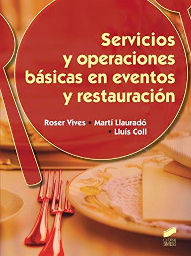 Servicios y operaciones básicas en eventos y restauración (Hostelería y Turismo)