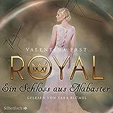 Ein Schloss aus Alabaster (Royal 3) - Valentina Fast