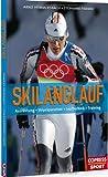 Skilanglauf ? Skating und klassischer Stil: Ausrüstung, Technik, Training - Arnd Hemmersbach