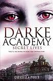 1: Secret Lives (Darke Academy)