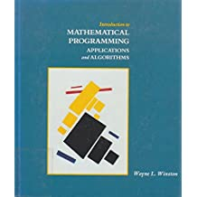 Introduction to mathematical programming. Applications and algorithms