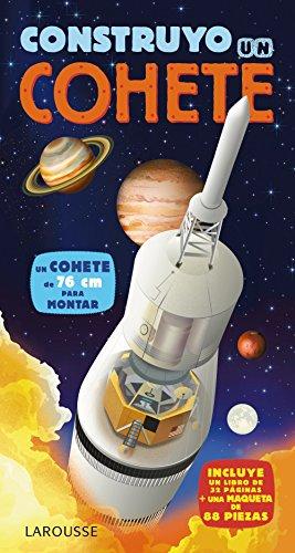 Construyo un cohete (Larousse - Infantil / Juvenil - Castellano - A Partir De 5/6 Años - Libros Para Construir) por Larousse Editorial