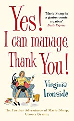 Yes! I Can Manage, Thank You!: Marie Sharp 3