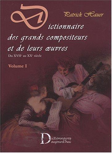 Dictionnaire des Grands compositeurs