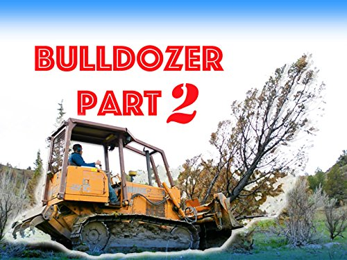 Construction Bulldozer Plowing Trees For Kids Part 2 -