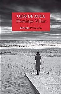 Ojos de agua par Domingo Villar