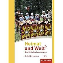 Heimat und Welt Plus - Ausgabe 2016 für Grundschulen in Berlin und Brandenburg: Schülerband 5 / 6: mit Schutzumschlag