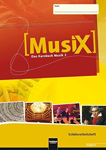 Preisvergleich Produktbild MusiX 2. Schülerarbeitsheft. Ausgabe D: Klasse 7/8