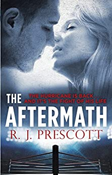 The Aftermath (Hurricane 2) by [Prescott, R. J.]