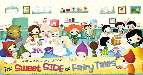 The Sweet Side of Fairy Tales por Fabiana Attanasio