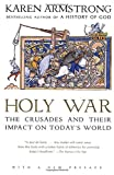#3: Holy War: The Crusades and Their Impact on Today's World