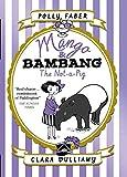 Mango & Bambang: The Not-a-Pig (Book One) (Mango...