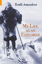 My Life as an Explorer (English Edition)