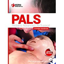 Pediatric Advanced Life Support (PALS) Certification Course Kit by Dr. Karl Disque (2014-08-02)