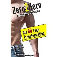 Muskelaufbau und Motivation: Die 90-Tage-Transformation zu Sixpack, athletischem Körper & größerem Selbstbewusstsein