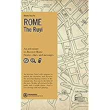 Rome. The Ruyi. Ediz. inglese