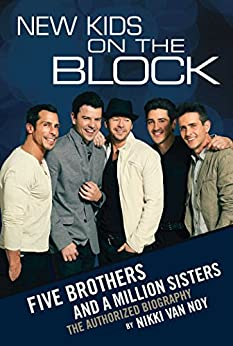 New Kids on the Block: Five Brothers and a Million Sisters (English Edition) von [Noy, Nikki Van]