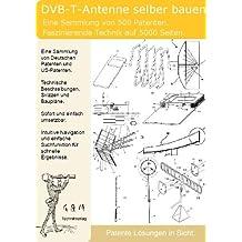 DVB-T-Antenne selber bauen: 500 Patente zeigen wie!