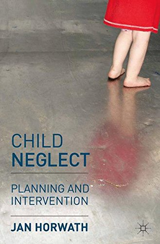 Child Neglect: Planning and Intervention