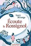 Écoute le Rossignol (Lectures 8-12 ans)